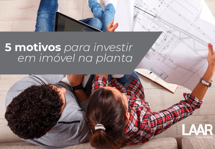5 motivos para investir em imóveis na planta